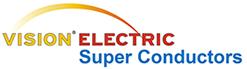 Vision Electric Superconductors